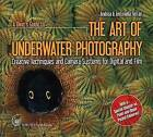 A Diver's Guide to the Art of Underwater Photography: Creative Techniques and Camera Systems for Digital and Film by Nautilus (Paperback, 2007)