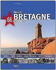Best of Bretagne - 66 Highlights von Tina Herzig und Horst Herzig (2016, Gebundene Ausgabe)