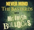 Never Mind The Bastards von Mr.Irish Bastard (2011)