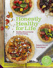 Honestly Healthy for Life by Vicki Edgson, Natasha Corrett (Hardback, 2014)