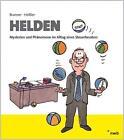Helden von Gerhard Brunner und Sven Heissler (2011, Gebundene Ausgabe)
