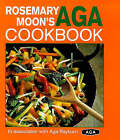 Rosemary Moon's Aga Cookbook by Rosemary Moon (Hardback, 1998)