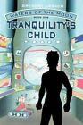 Waters of The Moon Bk. 1 Tranquility's Child by Gregory Urbach 9780759679863