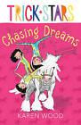 Chasing Dreams by Karen Wood (Paperback, 2015)