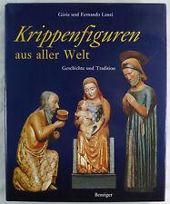 Gioia und Fernando Lanzi, Krippenfiguren aus aller Welt. ISBN: 3-545-34145-3