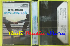 MC LA VERA ROMAGNA Amore mare e sole SIGILLATA italy RCA 1141 no cd lp dvd vhs