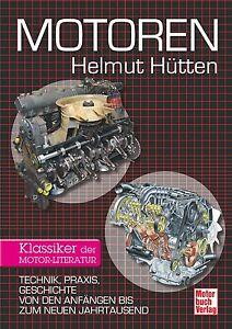 Motoren-Technik-Praxis-Geschichte-Baugruppen-Entwicklung-Helmut-Huetten-Buch-NEU
