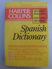 Spanish Dictionary Harper Collins College Edition paperback