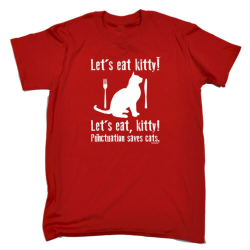 Lets Eat Kitty MENS T-SHIRT tee birthday cute grammar geek punctuation funny