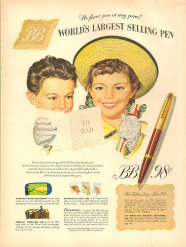 1950 vintage Father's Day AD , BB Fountain Pen, a great gift! Cute Kids 053017