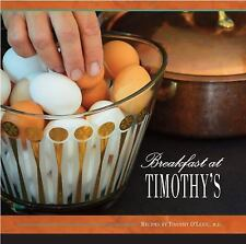 Breakfast at Timothy's by Timothy O'Lenic (2015, Hardcover)