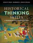 Historical Thinking Skills: A Workbook for World History by John P Irish, Barbara Ozuna (Paperback / softback, 2016)