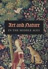 Art and Nature in the Middle Ages von Nicole Myers (2017, Taschenbuch)