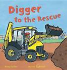Digger to the Rescue by Mandy Archer (Paperback / softback, 2016)