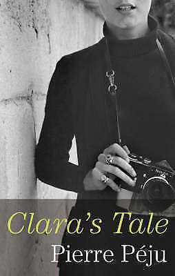 Péju, Pierre, Clara's Tale, Very Good Book