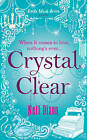 Crystal Clear by Nell Dixon (Paperback, 2010)
