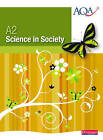 A2 Science in Society Student Book by Andrew Hunt (Paperback, 2009)