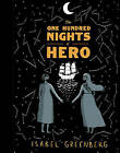 The One Hundred Nights of Hero by Isabel Greenberg (Hardback, 2016)