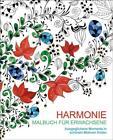 Malen und entspannen: Harmonie (2016, Taschenbuch)