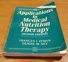 Applications in Medical Nutrition Therapy by Denise M. Ney and Frances J....