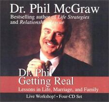 Dr. Phil Getting Real : Lessons in Life, Marriage, and Family by Phil McGraw (2002, CD, Unabridged)