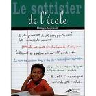 Le Sottisier de l'école.Philippe MIGNAVAL.Hors Collection