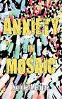 Anxiety in Mosaic by Ngolle-Metuge (Paperback, 2010)