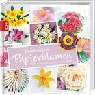 Wunderschöne Papierblumen von Maria Noble (2015, Gebundene Ausgabe)