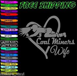COAL-MINERS-WIFE-HEART-VINYL-DECAL-STICKER-CAR-TRUCK-VEHICLE