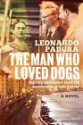The Man Who Loved Dogs by Leonardo Padura (Paperback, 2014)