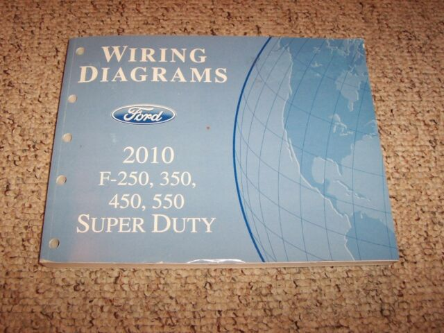 2010 Ford Super Duty F450 Electrical Wiring Diagram Manual