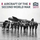Imperial War Museum Aircraft of The Second World War Wall Calendar 2017 (art Cal