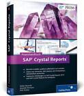 Praxishandbuch SAP Crystal Reports von Dirk Fischer, Stefan Berends und Marielle Ehrmann (2013, Gebundene Ausgabe)