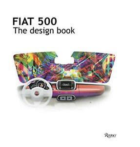 Fiat-500-il-Design-Libro-di-Fiat-Nuovo-Libro-Copertina-Rigida