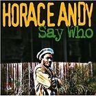 Horace Andy - Say Who (2012)