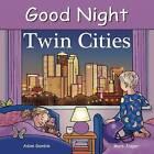 Good Night Twin Cities by Mark Jasper, Adam Gamble (Board book, 2015)