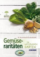 Gemüseraritäten im naturnahen Garten von Brunhilde Bross-Burkhardt