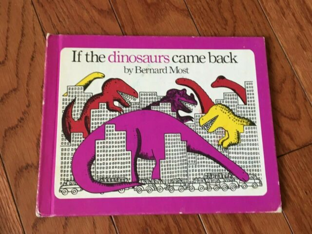 VINTAGE BOOK - IF THE DINOSAURS CAME BACK - 1978 - BERNARD MOST - FREE SHIPPING