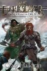 The Darkslayer: Danger and the Druid (Book 4) by Craig Halloran (Paperback / softback, 2013)