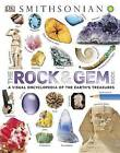 The Rock and Gem Book: A Visual Encyclopedia of the Earth's Treasures by DK (Hardback, 2016)