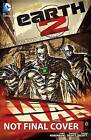Earth 2: Volume 3 : War by J. H. Williams (Hardback, 2014)