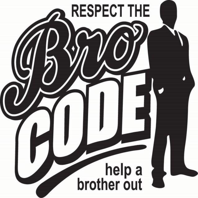 Respect Bro Code sticker decal vinyl drift ill stance illmotion racing JDM Euro