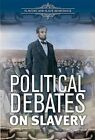 Political Debates on Slavery by Suzanne Cloud Tapper (Hardback, 2016)