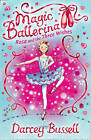 Rosa and the Three Wishes (Magic Ballerina, Book 12) by CBE Darcey Bussell (Paperback, 2009)