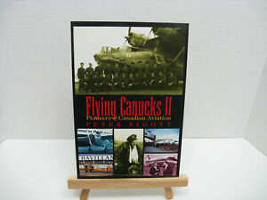 Flying-Canucks-II-Pioneers-of-Canadian-Aviation-by-Peter-Pigott-2002-Paperba