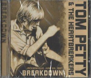 TOM PETTY & THE HEARTBREAKERS / BREAKDOWN - RADIO BROADCAST * NEW CD 2015 * NEU