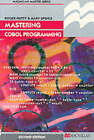 Mastering Cobol Programming by Mary Spence, Roger Hutty (Paperback, 1997)