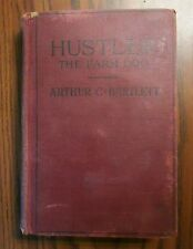 Hustler The Farm Dog by Arthur C Bartlett, 1937 1st Edition , W.A. Wilde Co.