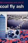 The Properties and Use of Coal Fly Ash by Lindon K.A. Sear (Hardback, 2001)