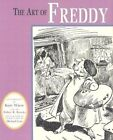 The Art of Freddy by Walter R. Brooks (Hardback)